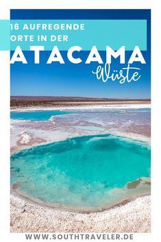 Atacama desert in Chile: 16 sights travel tips Thailand Travel Guide, Costa Rica Travel, Croatia Travel, Bangkok Thailand, Hawaii Travel, Travel Chile, Peru Travel, Italy Travel, Las Vegas Hotel Deals