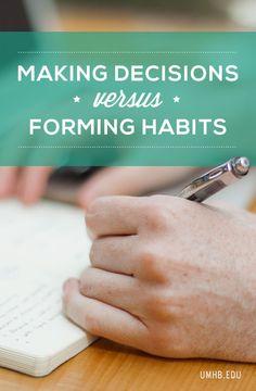 Making Decisions versus Forming Habits