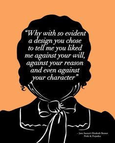 Quote by Elizabeth Bennett, Pride and prejudice, Jane Austen