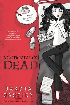 Accidentally Dead (The Accidental Series, Book 2) by Dakota Cassidy, http://www.amazon.com/dp/0425221598/ref=cm_sw_r_pi_dp_AewJtb1AAWTWB