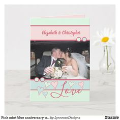 Pink mint blue anniversary with photo card Happy Anniversary 1 Year, Wedding Anniversary Greeting Cards, Wedding Anniversary Photos, Mint Blue, Purple, Pink, Custom Greeting Cards, Name Cards, Holiday Photos