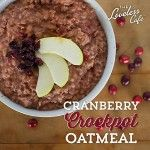 Wake Up To Cranberry Crockpot Oatmeal – Made With Fresh Cranberries And Diced Apples.