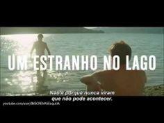 Um Estranho no Lago - Trailer Legendado Oficial HD - YouTube Cine Livraria Cultura - 18/12