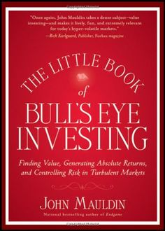 The Little Book of Bull's Eye Investing: Finding « Delay Gifts