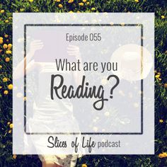 Episode 55 What Are You Reading?by Circles of Faith