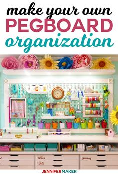 Pegboard Organization and Display- Make your own giant pegboard to store craft supplies and tools | #craftroom #organization