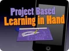 Tony Vincent's Learning in Hand - Project-Based Learning at Mobile2012