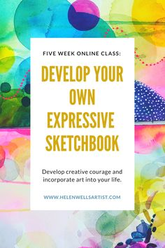 Online class launching later 2017, teaching how to develop your own sketchbook practice. Taught by Helen Wells, Artist.