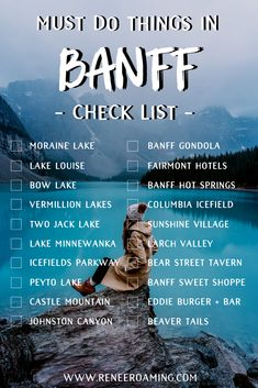 Must Do Things in Banff – A Checklist! Including the Top 6 Must-See Lakes in the… Ein Muss in Banff – Eine Checkliste! Einschließlich der Top 6 Must-See-Seen in den kanadischen Rocky Mountains – Renee Roaming – Canada Travel Travel List, Travel Goals, Travel Guides, Travel Hacks, Travel Essentials, Travel Gadgets, Travel Trip, Travel Info, Travel Mugs