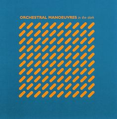 Orchestral Manoeuvres in the dark  / 1980 / Peter Saville