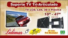 "513808 SUPORTE P/ TV LCD MOVEL LIDIMAR 10 A 47"" TRI 1030"
