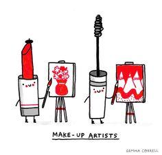 Make up artists Funny message ideas, Jokes, fun pun makeup Punny Puns, Cute Puns, Funny Cute, Funny Pix, Makeup Puns, Eye Makeup, Makeup Humor, Fairy Makeup, Mermaid Makeup