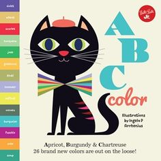 ( New Baby Board Book ) Little Concepts: ABC Color :  Apricot, Burgundy & Chartreuse, 26 brand new colors are out on the loose! | Ingela Peterson Arrhenius | Walter Foster Jr Publishing | Nov 1, 2017 | ISBN: 9781633223363