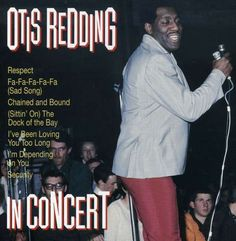 Otis Redding In Concert records, LPs and CDs Smooth Song, Dock Of The Bay, Otis Redding, Saddest Songs, Him Band, Soul Music, Lps, Cool Things To Buy, Singer