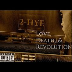 "ThaWilsonBlock Magazine: ""Taking Over"" song by 2-Hye (Love, Death, & Revolu..."