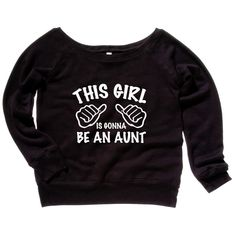 This Girl Is Gonna Be An Aunt Womens Sweatshirt Family Gift Ideas  Baby Soft