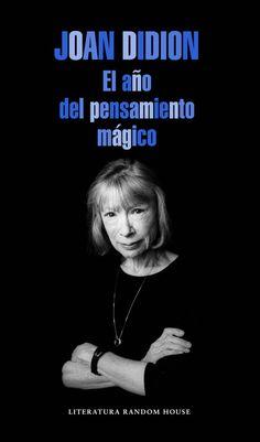 """""""El año del pensamiento mágico"""" de Joan Didion"""