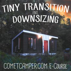 Tiny Transition And Downsizing Class: Registration Now Open