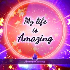 Today's Affirmation: My Life Is Amazing  #affirmation #coaching