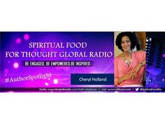 Are you ready to be in control of your life? Do you want to fear-less and be more power-full? Join Spiritual Food for Thought Global Radio #AuthorSpotlight with Cheryl Holland #HaveYourCakeAndEatItToo The Savvy & Sassy Guide to Get What You Want In Life & Business. LIVE 8/19 7:30pm est Dial in (602)753-1683 OR Stream in => http://tobtr.com/s/6805841 #FABVTours