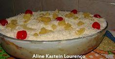 Bolo de Abacaxi da Aline Kastein Lourenço Bolo de Abacaxi de travessa com creme de leite ninho Ingredientes para a massa: 6 ovos ...