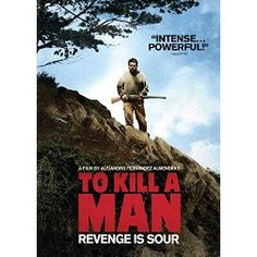 To Kill a Man (Spanish)  http://encore.greenvillelibrary.org/iii/encore/record/C__Rb1381304