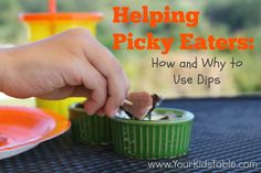 Using dips is a valuable tool to help your kiddo eat new foods. Read why and gets lots of dip ideas you probably wouldn't think of!