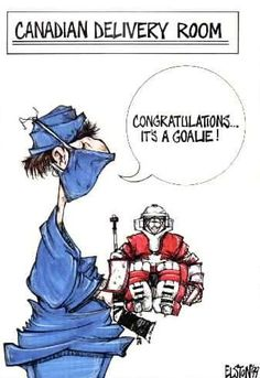 "Canadian Delivery Room - ""Congratulations, it's a goalie!"""