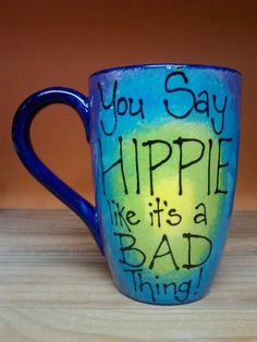 You Say HIPPIE like it's a BAD Thing Peace by PokeANosePottery