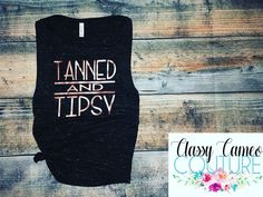 Custom Handmade & Boutique Clothing for All Ages! Excited to share this item from my shop: Tanned & Tipsy. Women's Cute Summer Muscle Tank. Popular Women's Shirt. Boat Shirts, Travel Shirts, Vacation Shirts, Vinyl Shirts, Cute Shirts, Funny Shirts, Funny Tanks, Beach Tanks, Summer Shirts