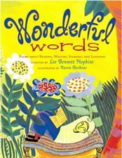 (ORAL/SILENT) Wonderful Words by Lee Bennett Hopkins Children will absolutely love hearing this book read aloud to them. This book celebrates words in speech, reading, language, and drama and how they influence our lives. We are always using words when we share poems, jokes, or secrets and in Wonderful Words they do a great job of inspiring any age group by how they present these words in this book. /Activity: https://www.essentiallearningproducts.com/personification-lee-bennett-hopkins