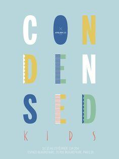 CONDENSED KIDS popup store du 10 au 23 février 2014/espace Beaurepaire 75010 Paris