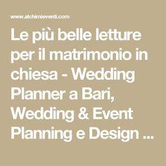 Le Piu Belle Letture Per Il Matrimonio In Chiesa Alchimie Dreams Formula Wedding Planner E Celebrante Matrimonio Matrimonio In Chiesa Wedding Planner Matrimonio