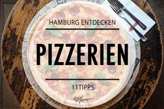 11 gute Pizzerien in Hamburg