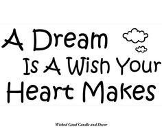 Vinyl Wall Decal 24x12  A dream is a wish your by WickedGoodDecor, $14.95
