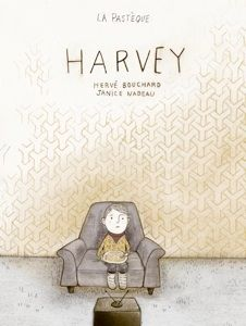 """""""Harvey"""", Herve Bouchard (illustrated by Janice Nadeau) 2010 Illustrations, Children's Book Illustration, Book Club Books, My Books, Story Books, Montreal Ville, Fantasy Life, Herve, Book Week"""