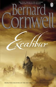 Excalibur by Bernard Cornwell #warlord #chronicles