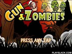 Gun & Zombies  Android Game - playslack.com , Gun&Zombies   kill multitudes of zombies. The vegetation is literally torn to parts by gatherings of travelling  asleep. You are to safeguard the natural assets and ruin the evil beasts. Use a collection o