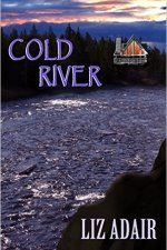 Cold River by Liz Adair #ad http://amzn.to/1ThYt1s