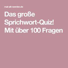 Das große Sprichwort-Quiz! Mit über 100 Fragen