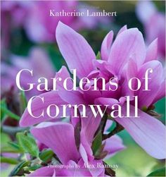Gardens of Cornwall: Amazon.de: Katherine Lambert, Alex Ramsay: Warehouse Deals
