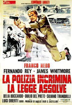 """""""High Crime"""" ( La polizia incrimina la legge assolve) (1973) Stars: Franco Nero, James Whitmore, Delia Boccardo, Fernando Rey, Duilio Del Prete, Silvano Tranquilli ~  Director: Enzo G. Castellari"""