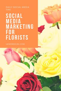 How to promote your floristry business on Facebook, Twitter, Pinterest, Instagram & YouTube -- the right way! Tips + tricks for a social media strategist of 10+ years ~ UKWordGirl | #florists #flowers | Social Media for Business | Floristry Promotion | How to Promote Your Flower Shop Online Social Media Strategist, Social Media Tips, Social Media Marketing, Florists, 10 Years, Promotion, Facebook, Twitter, Business