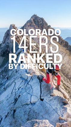 Colorado ft peaks) ranked by difficulty - hiking Colorado Springs, Colorado Hiking, Colorado Mountains, 14ers In Colorado, Colorado Vacations, Hiking Spots, Camping And Hiking, Hiking Trails, Backpacking Tips