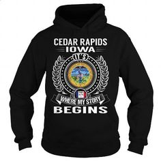 Cedar Rapids, Iowa Its Where My Story Begins - #cheap sweatshirts #zip hoodie. CHECK PRICE => https://www.sunfrog.com/States/Cedar-Rapids-Iowa-Its-Where-My-Story-Begins-105960224-Black-Hoodie.html?60505
