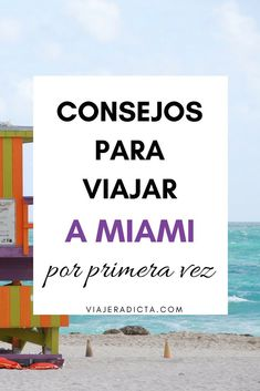 Guide for your trip to Miami: everything you need to know- Guía para tu viaje a Miami: todo lo que necesitas saber Are you going to travel to Miami for the first time? Check out these tips! Viaje A Orlando Florida, Miami Orlando, Miami Florida, Miami Beach, Beautiful Vacation Spots, Travelling Tips, Florida Travel, Need To Know, First Time