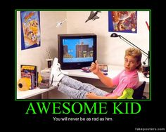 Awesome Kid - Demotivational Poster