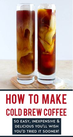 How To Make Cold Brew Coffee (The Best Method For Iced Coffee)   Learn how to make the best cold brew coffee at home using two simple ingredients (no fancy gadgets needed). This cold infusion method produces gloriously smooth, strong coffee that's less acidic, not bitter, and tastes just like the pricey coffeehouse stuff. This homemade recipe will save you loads of money & you'll kick yourself for not trying it sooner! #summerrecipes #coffeetime #coffee #drinkrecipes #easyrecipe