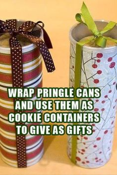 Pringles cans wrapped for cookies!