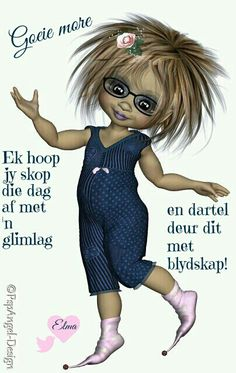 Afrikaanse Quotes, Goeie More, Good Morning Wishes, Words, Grandkids, Mornings, Amen, Wall, Products